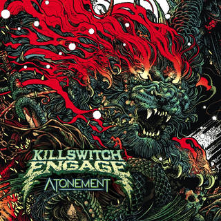 米最先端メタルコア8th KILLSWITCH ENGAGE『Atonement』