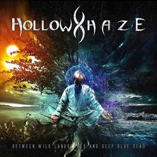 イタリア産メロディック・パワーメタル7th HOLLOW HAZE『Between Wild Landscapes and Deep Blue Seas』