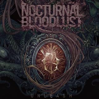 日本のエクストリームメタル・バンド新編成によるミニアルバム NOCTURNAL BLOODLUST『UNLEASH』