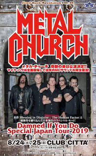 完全復活を遂げたUSメタルの雄、METAL CHURCH『Damned If You Do  Special Japan Tour 2019』