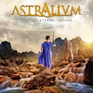 イタリア産次世代シンフォニック・メタル1st ASTRALIUM『Land Of Eternal Dreams』