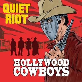 米ベテラン・メタル・バンド14th QUIET RIOT『Hollywood Cowboys』