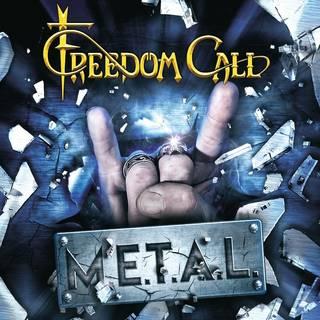 みんなのメタル・バンド10th FREEDOM CALL『M.E.T.A.L.』