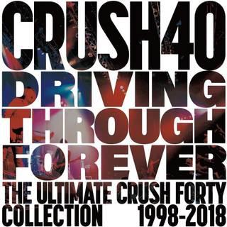 20年の軌跡をまとめた新規編集ベスト盤 CRUSH 40『Driving Through Forever -The Ultimate Crush 40 Collection』