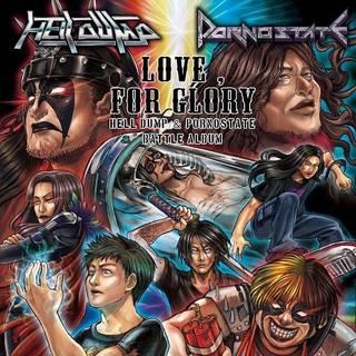 日本のメタル・バンド、スプリットEP PORNOSTATE / HELL DUMP『Love, for Glory』