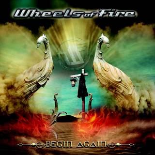 イタリア産メロディック・ハード3rd WHEELS OF FIRE『Begin Again』