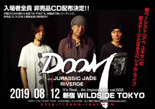 DOOM新メンバーお披露目ライブ『It's Real... An Impossibility vol.002』@新宿WILDSIDE TOKYO