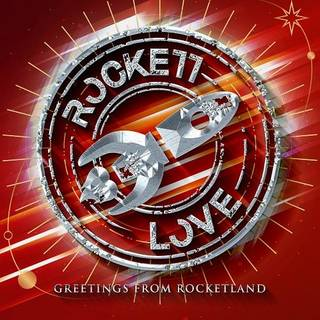 スウェーデン産ハードロック2nd ROCKETT LOVE『Greetings From Rocketland』