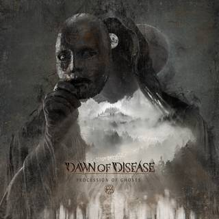 独産デスメタル5th DAWN OF DISEASE『Procession Of Ghosts』
