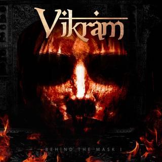 ブラジル発オリエンタル・プログレッシヴ・メタル1st VIKRAM『BEHIND THE MASK I』