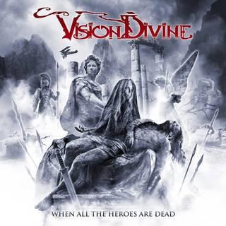 イタリア産プログレッシヴ/パワーメタル8th VISION DIVINE『When All The Heroes Are Dead』