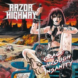 国産メロディック・ハードロック・バンド1st RAZOR HIGHWAY「GRACE THROUGH INSANITY」