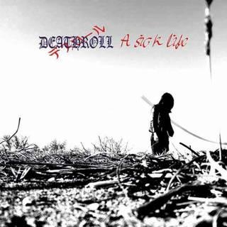 福島の一人ブラック・メタル5th 独STF Recordsよりリリース DEATHROLL『A SICK LIFE』