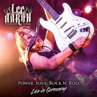 カナダのメタル・クイーン初ライヴ作品 LEE AARON『Power, Soul and Rock'n'Roll』
