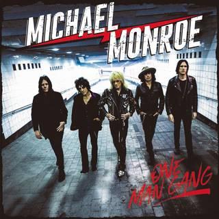 極上のハード・ロックンロール、4年ぶりの新作 MICHAEL MONROE『One Man Gang』