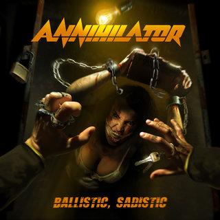 カナダのスラッシュメタル17th ANNIHILATOR『Ballistic, Sadistic』