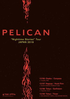 "ポスト・メタルの先駆者 PELICAN ""Nighttime Stories"" Tour JAPAN 2019"