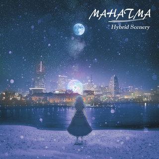 クリエイティヴ・ロックバンド MAHATMA 最新ミニ・アルバム「Hybrid Scenery」を2020年3月25日にリリース
