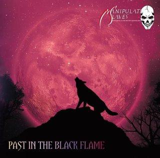 大阪のMANIPULATED SLAVESが1stアルバムを現メンバーで再録した「PAST IN THE BLACK FLAME」を3月25日にリリース