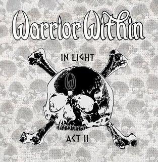 オーストラリアのスラッシュ・メタルWARRIOR WITHINが2nd EP「IN LIGHT ACT Ⅱ」を発売中