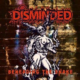 ドイツの4人組デス・メタル・バンドDISMINDEDが2nd「BEHEADING THE SNAKE」をリリース