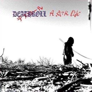 福島県を拠点に活動しているDEATHROLLの「A SICK LIFE」の日本盤リリースが決定