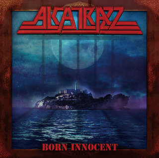 グラハム・ボネット率いるALCATRAZZが34年ぶりとなるスタジオ・アルバム「BORN INNOCENT」を7月に発売!