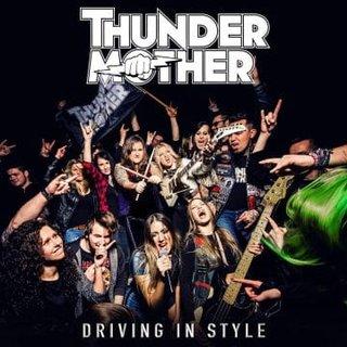 "THUNDERMOTHERがニュー・シングル""Driving In Style""をAFM Recordsからリリースした。"