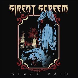 SEVENTH SON のボーカルYamaとMASTERMIND のギタリスト448を中心とするSIRENT SCREEMがデビュー作「BLACK RAIN」を6月26日にリリース!
