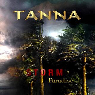 フィンランドのメロハーPRAYERのシンガータパニ・ティッカネンの プロジェクトTANNAが27年ぶりとなる4th「STORM IN PARADISE」を8月28日にリリース