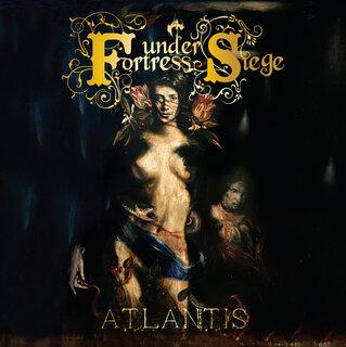 ギリシャのプログレッシヴ・パワー・メタルFORTRESS UNDER SIEGEが新メンバーを迎えて3rd「ATLANTIS」を10月9日にリリース