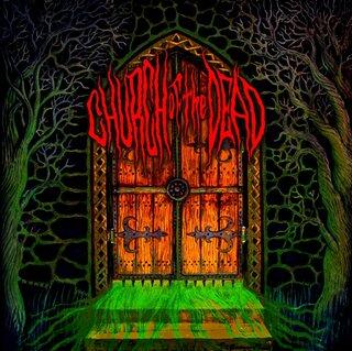 DEAD SHAPE FIGUREの元メンバーを擁する4人組デス・メタルCHURCH OF THE DEADがデビュー作「CHURCH OF THE DEAD」をリリース