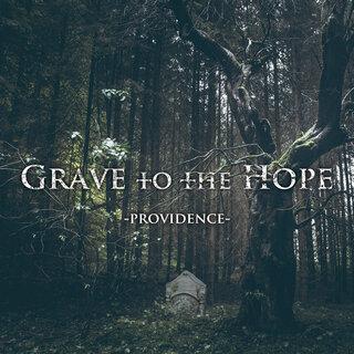 元SERPENTのKenとKeijaによるメロディック・デス・プロジェクトGrave to the Hope  衝撃のデビュー作「PROVIDENCE」,12月16日(水)にリリース!