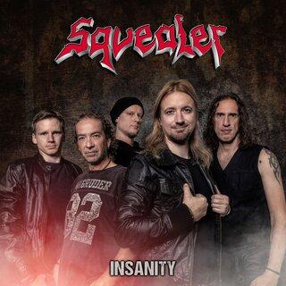 ローランド・グラポウがゲスト参加&エンジニア担当!1984年に結成のドイツのパワー・メタルSQUEALERが9th「INSANITY」を12月4日にリリース