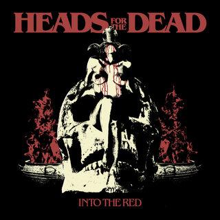 ドイツ、スウェーデン、オランダの3カ国から集った デス・メタルの精鋭メンバーから成るHEADS FOR THE DEADが2nd「INTO THE RED」をリリース