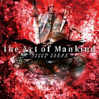哀しみを纏い激走するメロディック・デス・メタル the Art of Mankind、初のシングル「BLOOD OCEAN」をRepentlessより2021年1月27日(水)リリース!