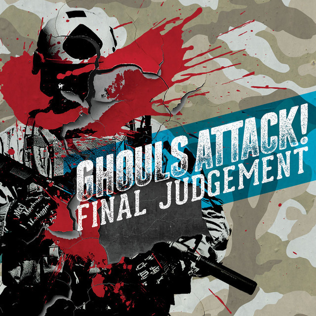 Ghouls Attack! / 「FINAL JUD...