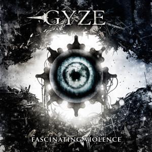 GYZE / FASCINATING VIOLENCE
