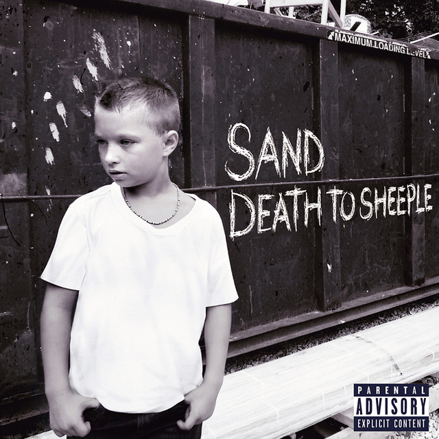 SAND / DEATH TO SHEEPLE