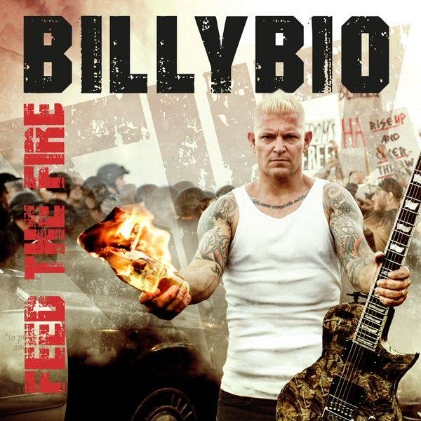 BillyBio『Feed The Fire』