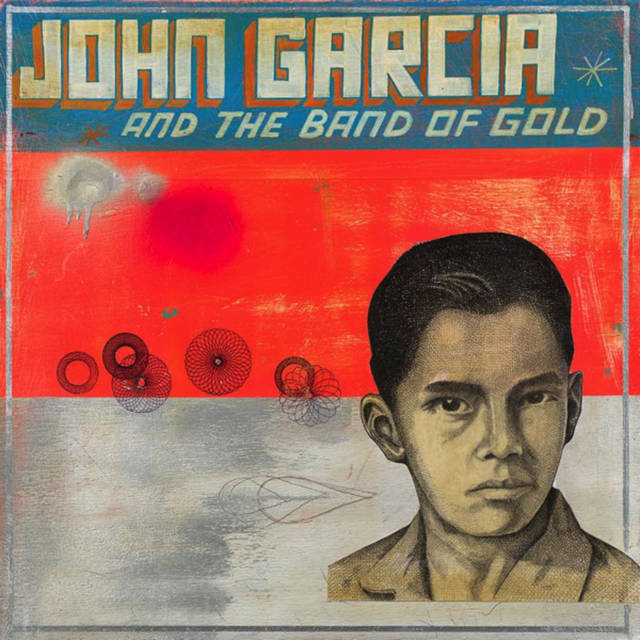 John Garcia And The Band Of...