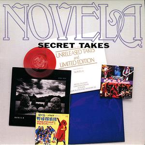 NOVELA『SECRET TAKES』