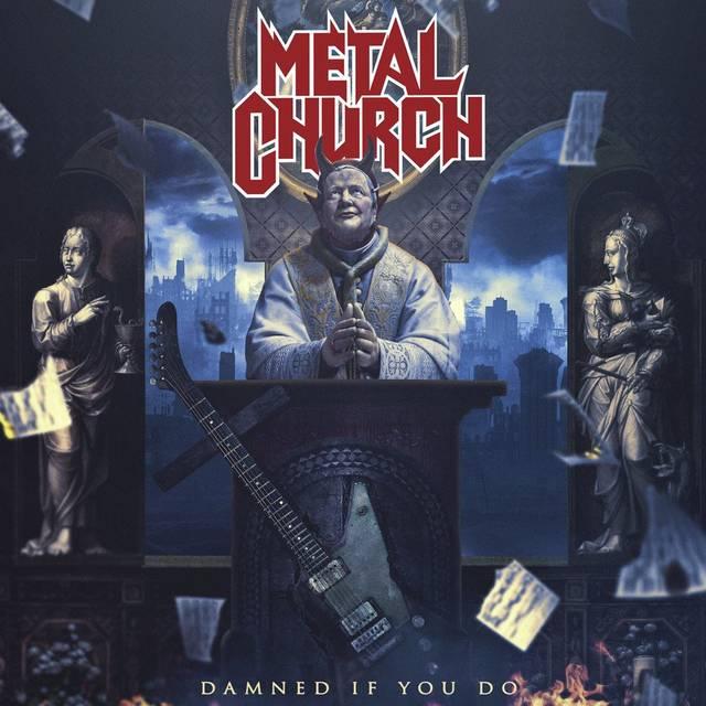 METAL CHURCH最新作「DAMNED IF Y...