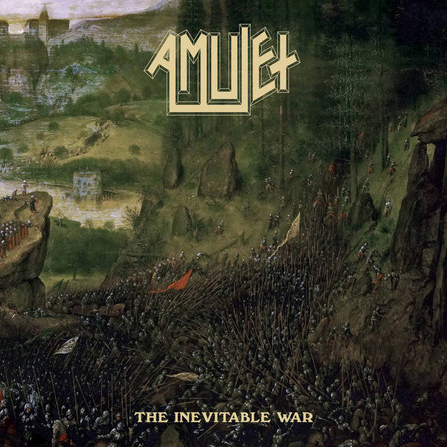 AMULET / The Inevitable War