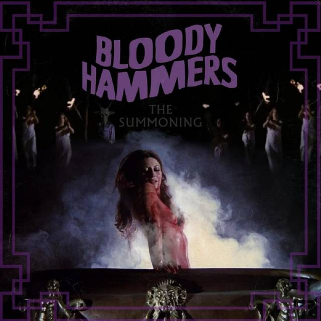 BLOODY HAMMERS / The Summoning