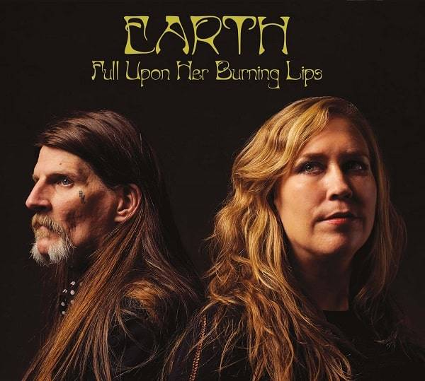 EARTH / Full Upon Her Burni...