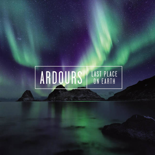 ARDOURS / Last Place On Earth
