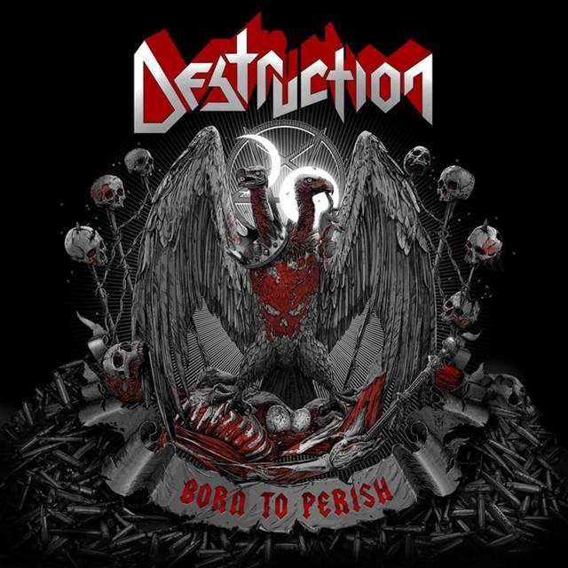 DESTRUCTION / Born To Perish