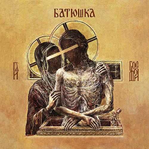 BATUSHKA / Hospodi