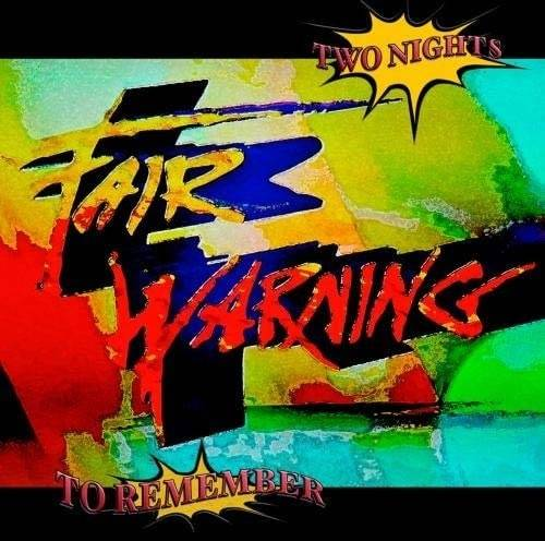 FAIR WARNING / TWO NIGHTS T...